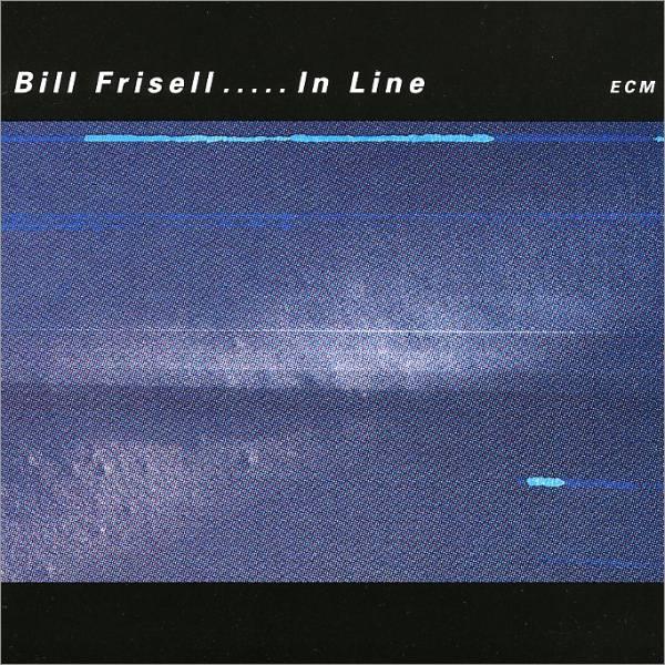 Bill Frisell «In-Line»