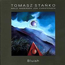 Thomas Stanko «Bluish»