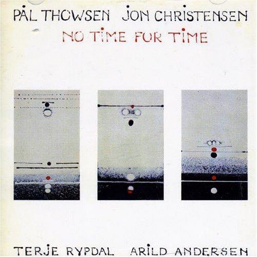 Pål Thowsen / Terje Rypdal / Jon Christensen / Arild Andersen «No Time For Time»