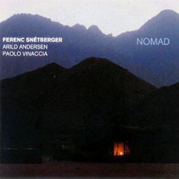 Snétberger / Andersen / Vinaccia «Nomad»